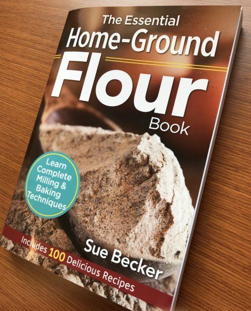 The Essential Home-Ground Flour Book